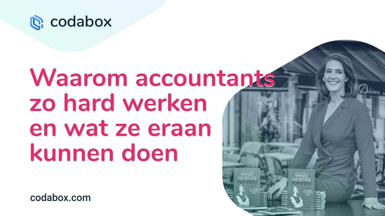 Waarom Belgische accountants zo hard werken en wat ze eraan kunnen doen